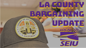 LA County Bargaining Update