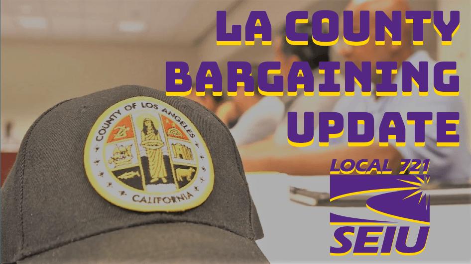 LA County Bargaining Update
