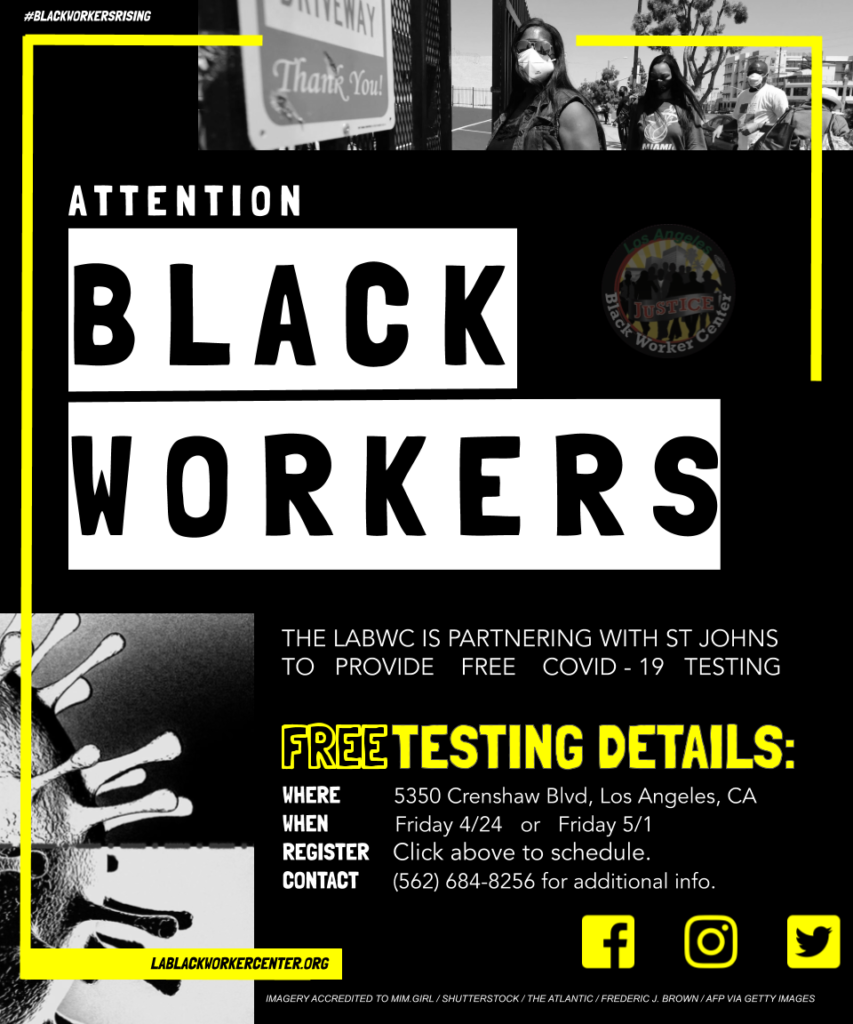 Free Covid 19 Testing By The L A Black Worker Center And St Johns Seiu Local 721