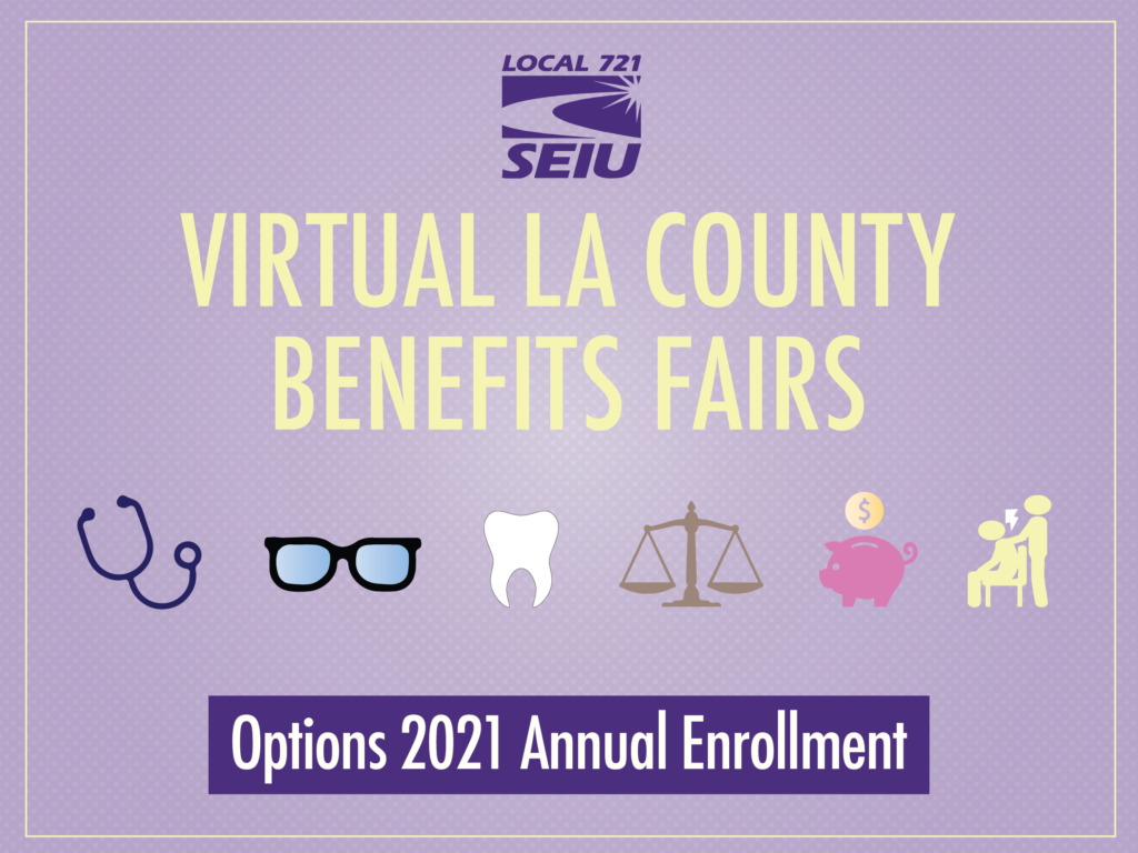 Don T Miss Virtual La County Benefits Fairs Seiu Local 721